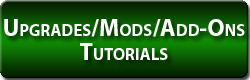 Upgrades/Mods/Add-Ons Tutorials